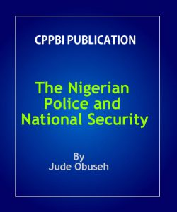 The Nigerian Police and National Security