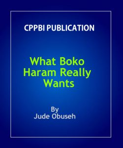 What Boko Haram Really Wants