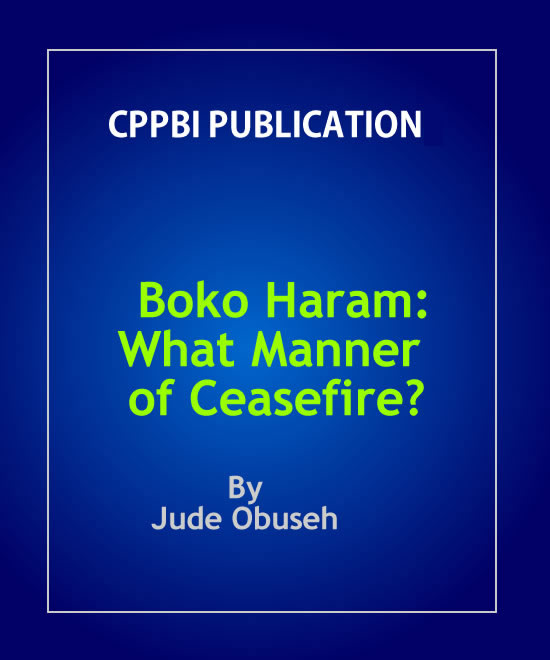 Boko Haram: What Manner of Ceasefire?