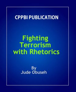 Fighting Terrorism with Rhetorics