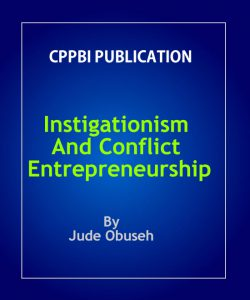 Instigationism And Conflict Entrepreneurship
