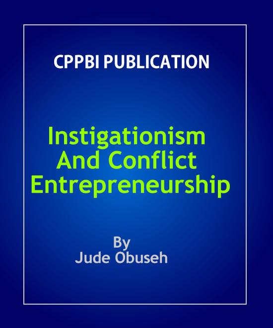 Instigationism And Conflict Entrepreneurship