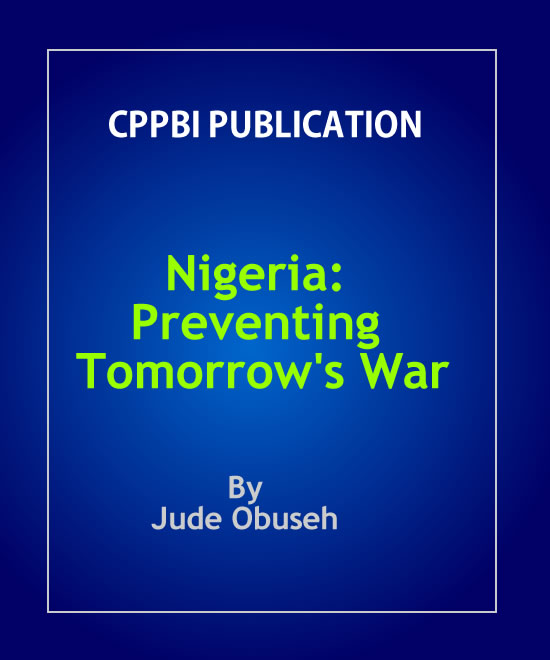 Nigeria: Preventing Tomorrow's War